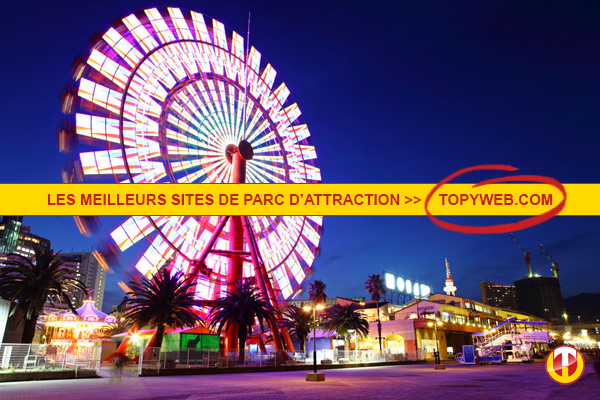 Top 10 des sites de parc d'attraction
